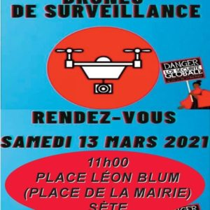 Sète, samedi 13 mars à 11h devant la mairie de Sète : Manifestation contre la loi dite de «sécurité globale»