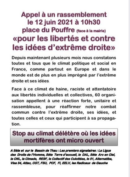 Pour les libertés et contre les idées d'extrême-droite. À Sète, comme au niveau national une initiative unitaire se prépare regroupant organisations syndicales, politiques, associations et collectifs. Rendez-vous est donné place de la mairie à 10h30.